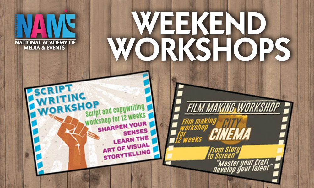 Digital Film Making,Script and Copy Writing Weekend Workshop