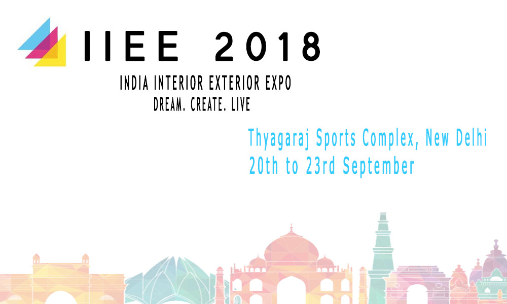 India Interior Exterior Expo Delhi 2018