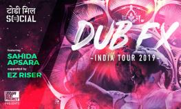 Dub FX Mumbai Live ft Sahida Apsara