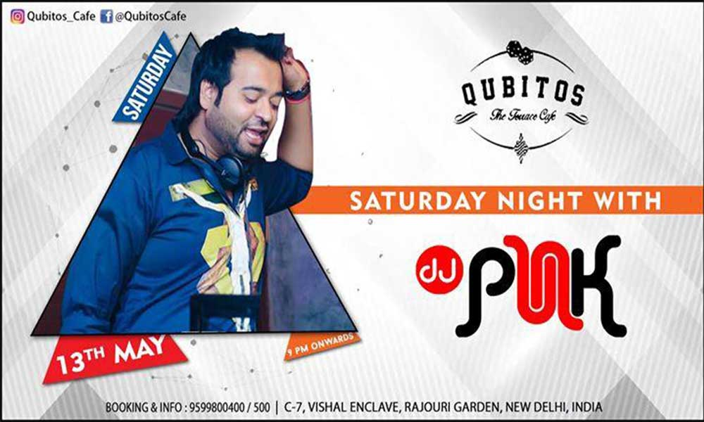 Saturday night with dj punk lifestyle events in newdelhi for Qubitos the terrace cafe