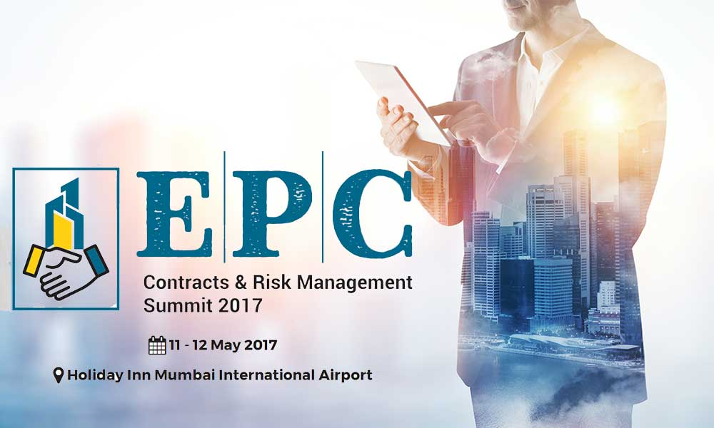 EPC Contracts And Risk Management Summit 2017