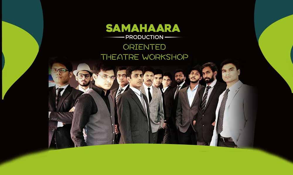 Samahaara Production Oriented Theatre Workshop
