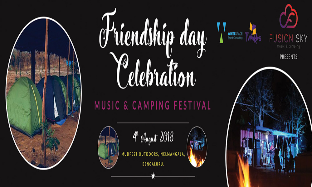 Friendship Day Celebration - Music & Camping Festival