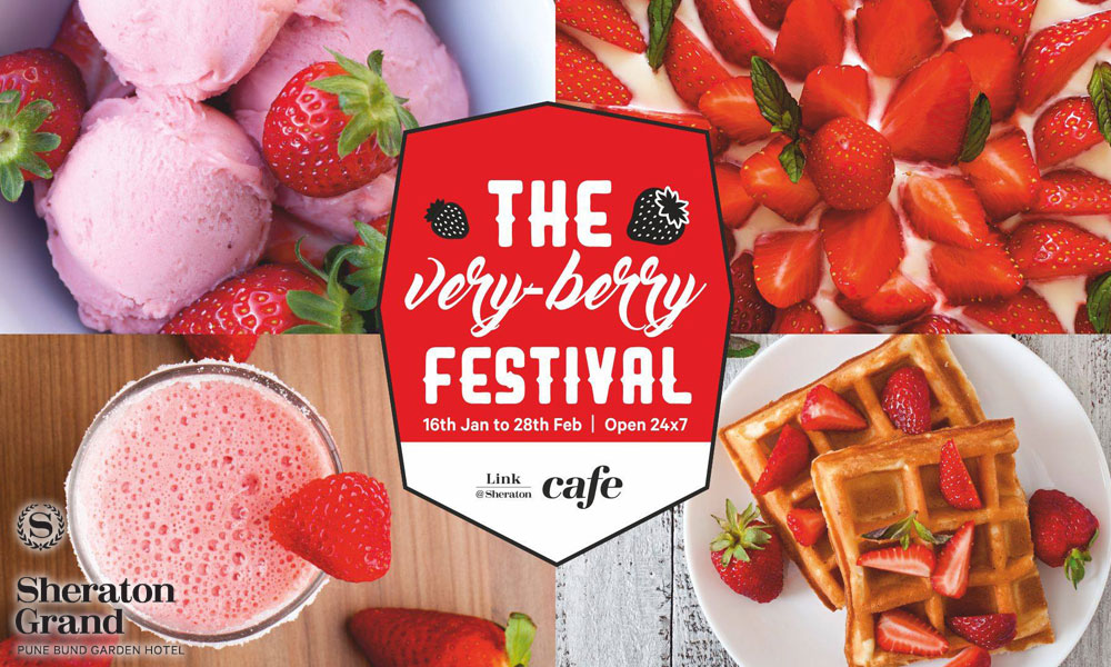 The Very-Berry Festival at Sheraton Grand Pune Bund Garden Hotel