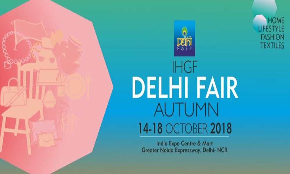 IHGF Delhi Fair - Autumn 2018