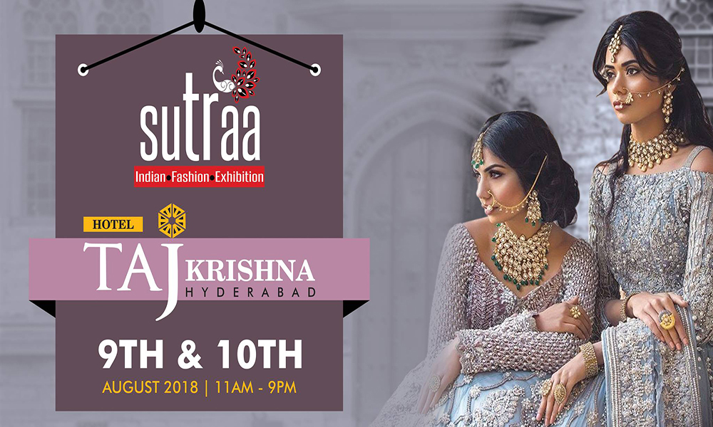 Sutraa –Indian Fashion Exhibition in Hyderabad