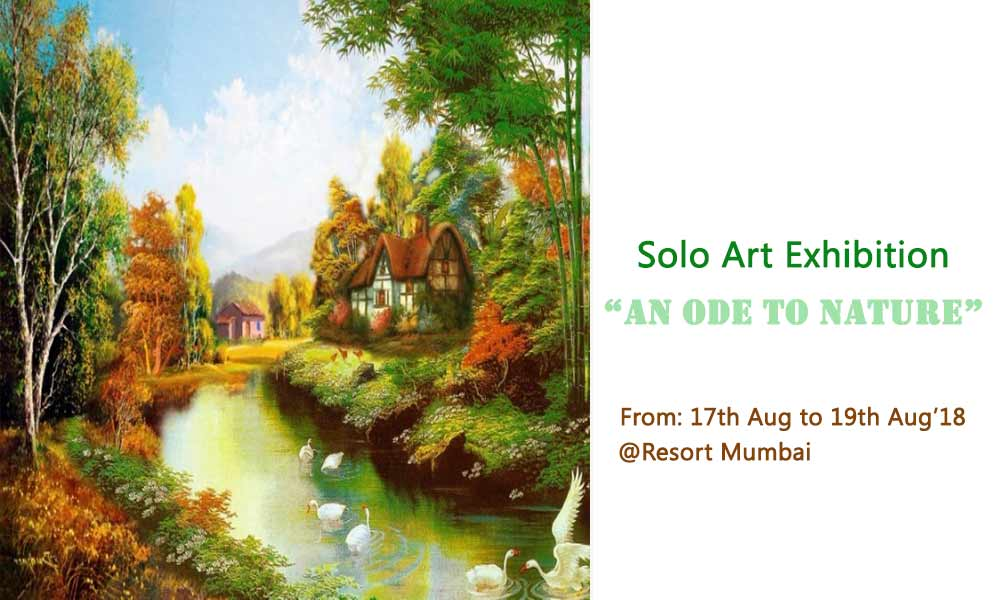 Solo Art Exhibition - An Ode to Nature