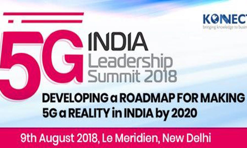 5G India Leadership Summit 2018