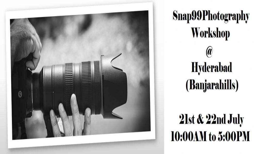 Snap99 Photography Workshop in Hyderabad
