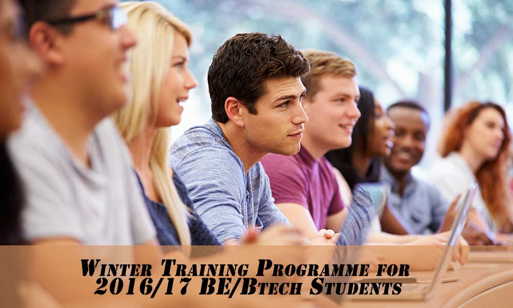 Winter Training Programme for 2016/17 BE/Btech Students
