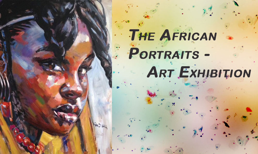 The African Portraits - Art Exhibition